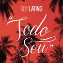 Todo Seu feat.Well/Latino