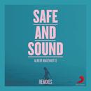 Safe And Sound (Remixes)/Albert Marzinotto