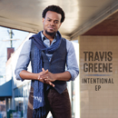 Intentional - EP/Travis Greene