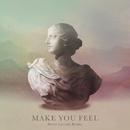 Make You Feel (Hotel Garuda Remix)/Alina Baraz & Galimatias