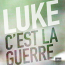C'est la guerre/Luke