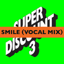 Smile (Vocal Mix EP)/Etienne de Crécy with Alex Gopher & Asher Roth