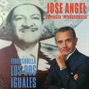 """Ferrusquilla... Los Dos Iguales/José Ángel Espinoza """"Ferrusquilla"""""""