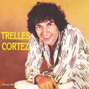 Trelles Canta a Cortez/José Angel Trelles