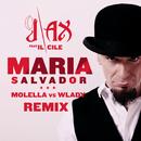 Maria Salvador (Molella vs. Wlady Remix)/J-AX con Il Cile