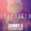 Johnny G (The Guidetti Song) feat.Frida Green/Badpojken