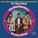 It's Our Thing/The Isley Brothers