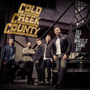 Till the Wheels Come Off/Cold Creek County