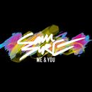 Me & You/Sam Sure