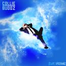 Blue Dreamz/Collie Buddz