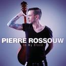 In My Bloed/Pierre Rossouw