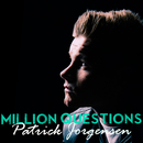Million Questions/Patrick Jørgensen