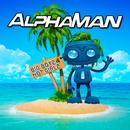 Big Boyz & Hot Girlz (Radio Edit)/Alphaman
