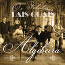 Algibeira/Tais Quais