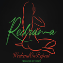 Weekend on Repeat/Redrama
