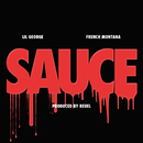 Sauce (Remix) feat.French Montana/Lil George