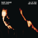 All of This and Nothing/Dave Gahan & Soulsavers