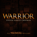 Warrior (War Room's Miss Clara Version)/Steven Curtis Chapman