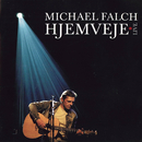 Hjemveje Live/Michael Falch