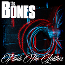 Flash The Leather/The Bones