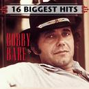 16 Biggest Hits/Bobby Bare