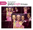 Playlist: The Very Best Of Gladys Knight & The Pips/Gladys Knight & The Pips