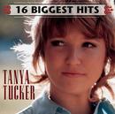 16 Biggest Hits/Tanya Tucker