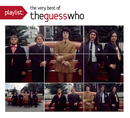Playlist: The Very Best Of The Guess Who/The Guess Who