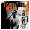 Heavy Metal Payback Live/Bushido