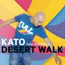 Desert Walk feat.Outlandish/KATO