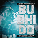 Zeiten ändern dich - Live durch Europa/Bushido