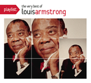 Playlist: The Very Best Of Louis Armstrong/Louis Armstrong