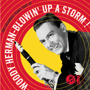 Blowin' Up A Storm: The Columbia Years 1945-1947/Woody Herman & His Orchestra
