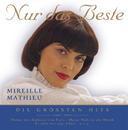 Nur das Beste - Die größten Hits/Mireille Mathieu