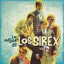 Lo Mejor de los Sirex,  Vol. 2/Los Sirex
