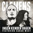 Ingen Kender Dagen feat.Sarah West/Clemens