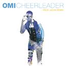 Cheerleader (Felix Jaehn Remix) (Radio Edit)/OMI