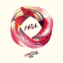 Something New/Faul