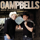 Keep It Country, Vol. 2/Die Campbells