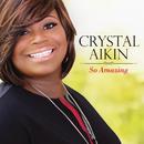 So Amazing/Crystal Aikin