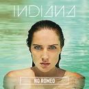 No Romeo (Deluxe)/Indiana