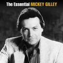 The Essential Mickey Gilley/Mickey Gilley