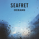 Oceans - EP/Seafret