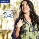 A Igreja de Joelhos (Playback)/Antonia Gomes