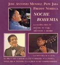 Noche de Bohemia/Estela Núñez y Pepe Jara