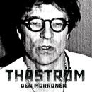 Den morronen/Thåström