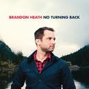 No Turning Back/Brandon Heath