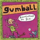 Revolution on Ice/Gumball