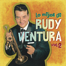 Lo Mejor de Rudy Ventura, Vol. 2/Rudy Ventura