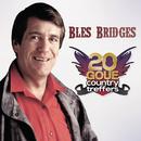 20 Goue Country Treffers/Bles Bridges